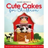 Kniha Debbie Brown´s Cute Cakes for Children